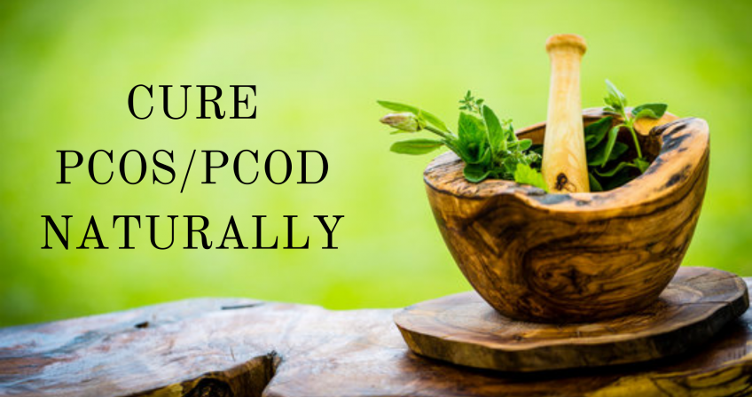 Cure PCOS/PCOD Naturally