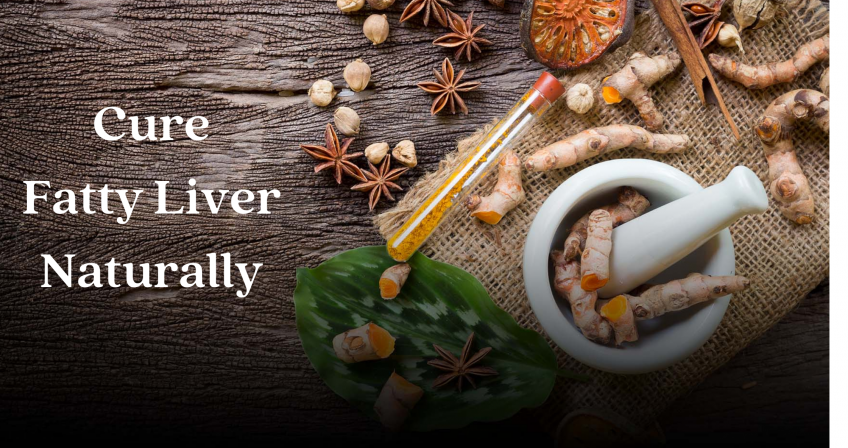 Cure Fatty Liver Naturally